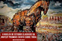 O Núcleo de Estudos Clássicos da Unifesp promoverá evento sobre Troia