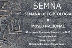 III Semana de Egiptologia do Museu Nacional